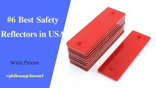 Top 6 Best Safety Reflectors for Cars in USA – Best Car Products 2018