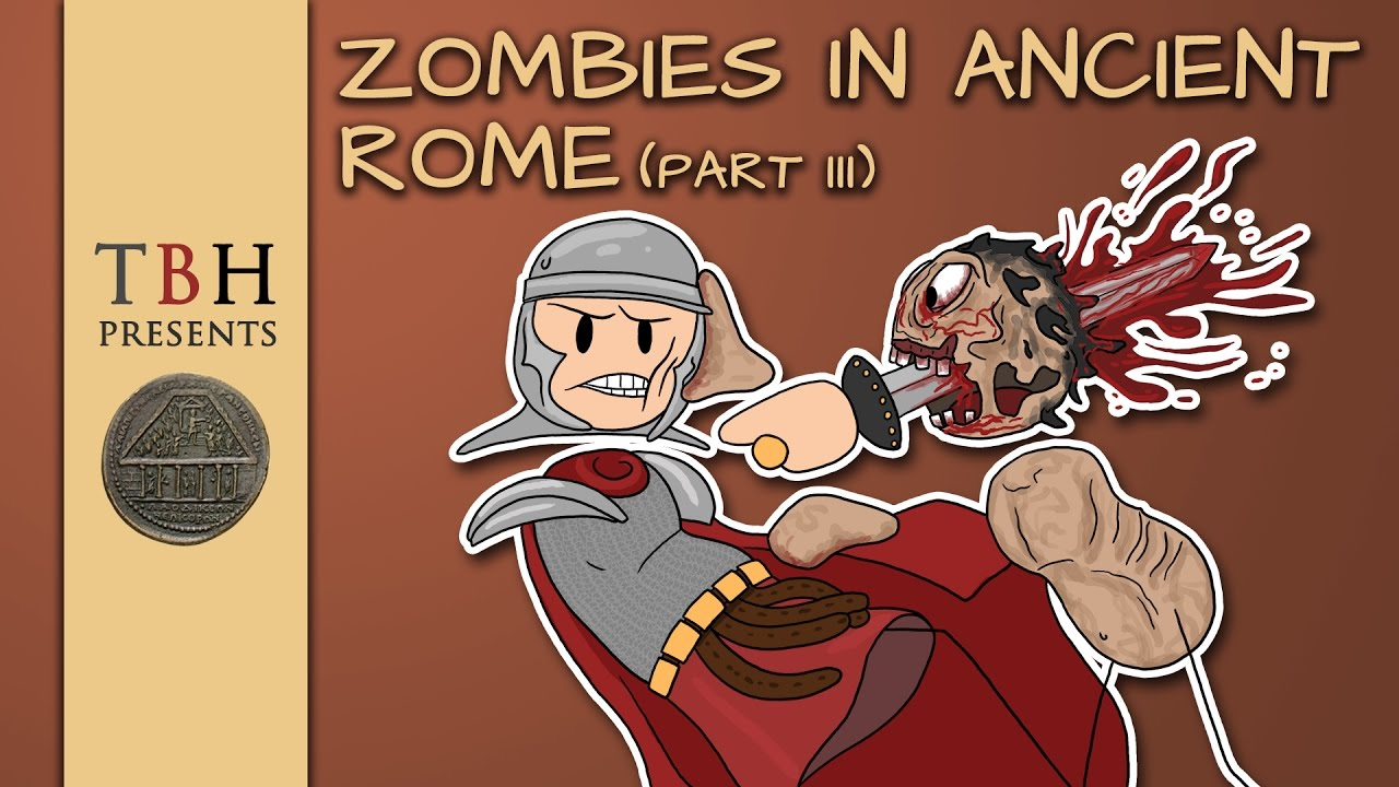 what if zombies in ancient rome the bearded historian part 03