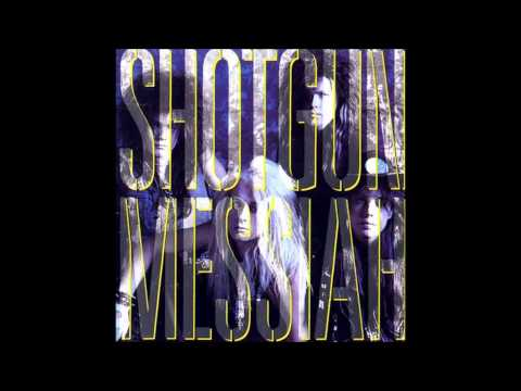 Shotgun Messiah - Shout It Out