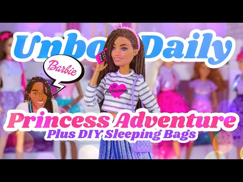 Unbox Daily: ALL NEW Barbie Princess Adventure Dolls PLUS easy DIY Sleeping Bag from YouTube · Duration:  18 minutes 12 seconds