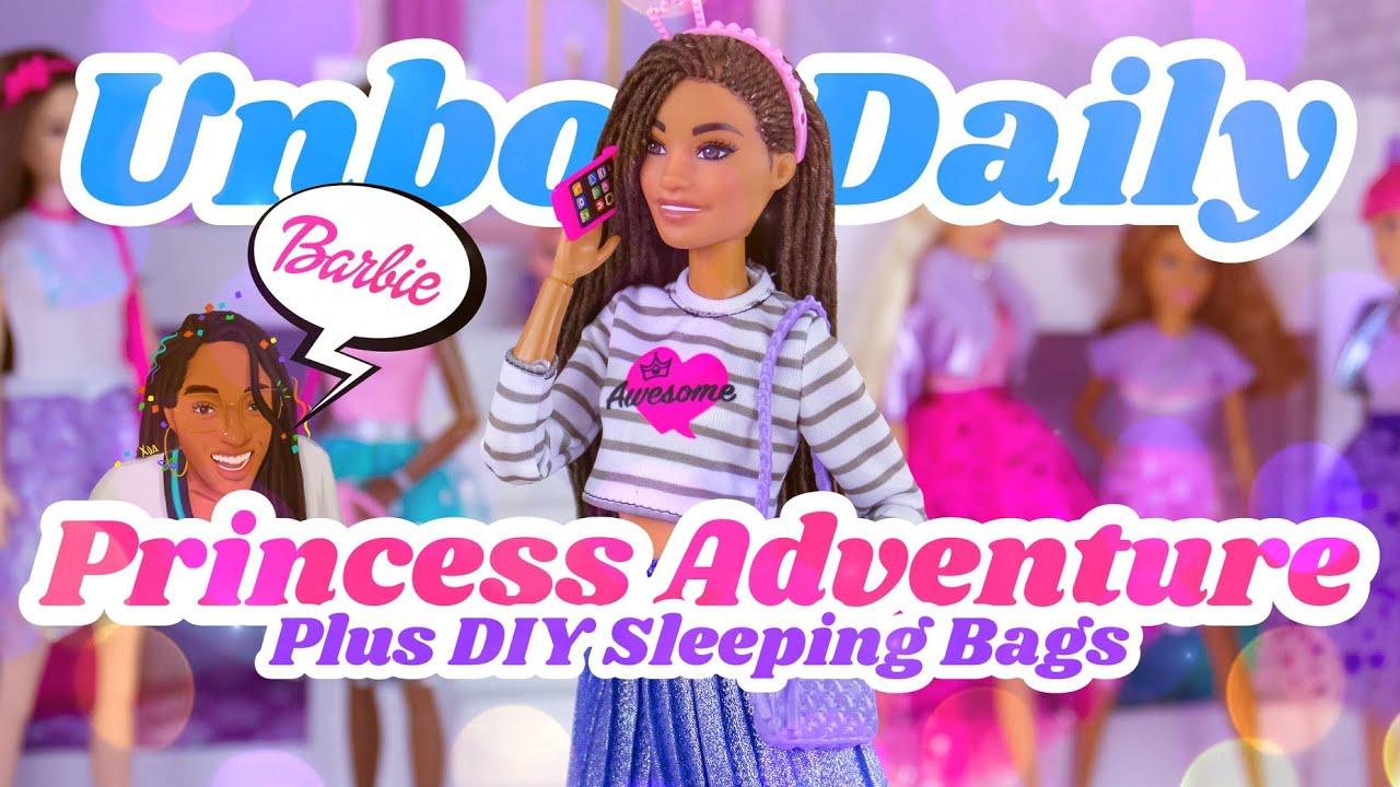 Download Unbox Daily:  ALL NEW Barbie Princess Adventure Dolls PLUS easy DIY Sleeping Bag
