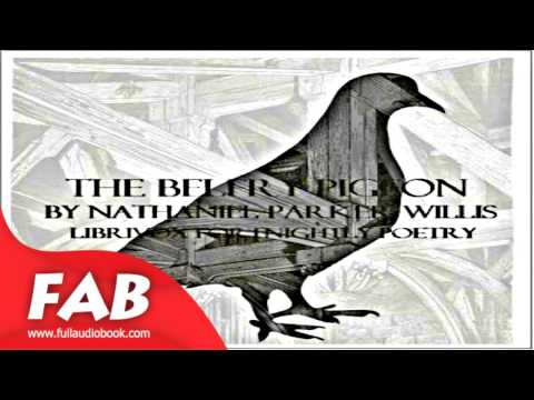 The Belfry Pigeon Full Audiobook by Nathaniel Parker WILLIS by Multi-version