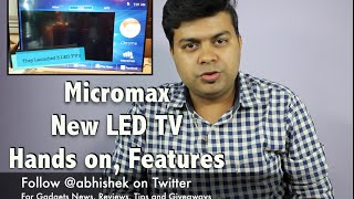 Micromax New LED TV 32, 40, 50 Inch, Hands on, Should You Buy | Gadgets To Use