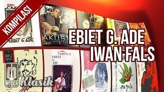 IWAN FALS & EBIET G. ADE   Lagu Terbaik & Terpopuler Sepanjang Masa (HQ Audio)
