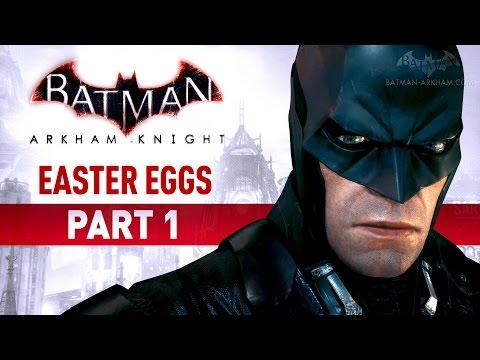 Batman: Arkham Knight Easter Eggs - Part 1