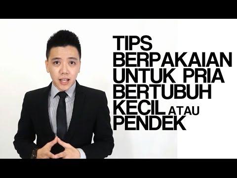 TIPS BERPAKAIAN UNTUK PRIA BERTUBUH KECIL / PENDEK