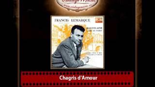 Francis Lemarque – Chagris d