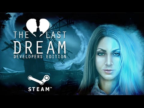 The Last Dream Trailer