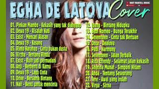 LAGU INDONESIA COVER || EGHA DE LATOYA || COCOK UNTUK SANTAI..