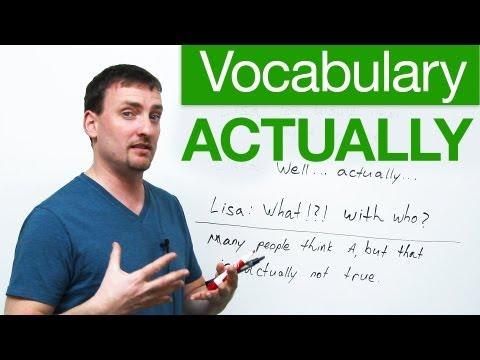 English Vocabulary - ACTUALLY