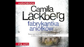 Download Video FABRYKANTKA ANIOŁKÓW - Camilla Läckberg - AudioBook, SAGA KRYMINALNA, MP3 MP3 3GP MP4