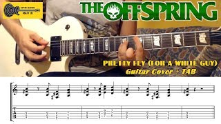 PRETTY FLY FOR A WHITE GUY - THE OFFSPRING - Guitar Cover and TAB P...