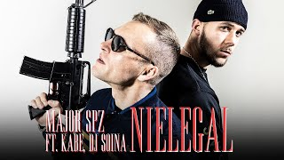 "Major SPZ ft. Kabe, Dj Soina - ""NIELEGAL"" (prod. Ślimak)"