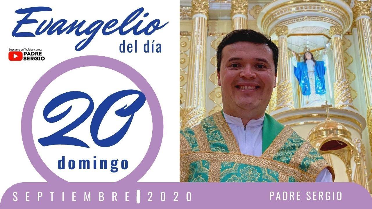 Evangelio de hoy Domingo 20 de Septiembre de 2020