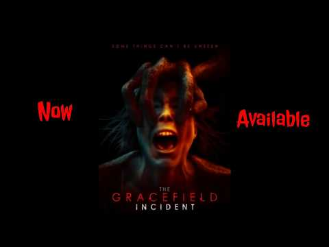 The Gracefield Incident 2017 Cml Theater Movie Review