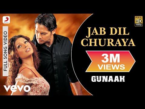 Jab Dil Churaya - Gunaah | Dino Morea | Bipasha Basu