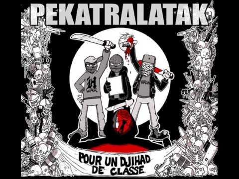 Pekatralatak - Pour un Djihad de Classe [Digipack 2008]