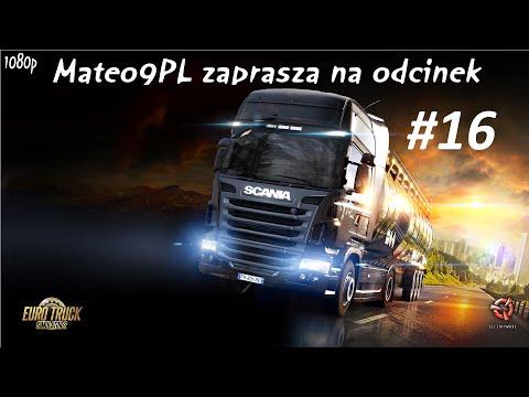 "Euro truck Simulator 2 #16 ""Podróż na Chorwację"""