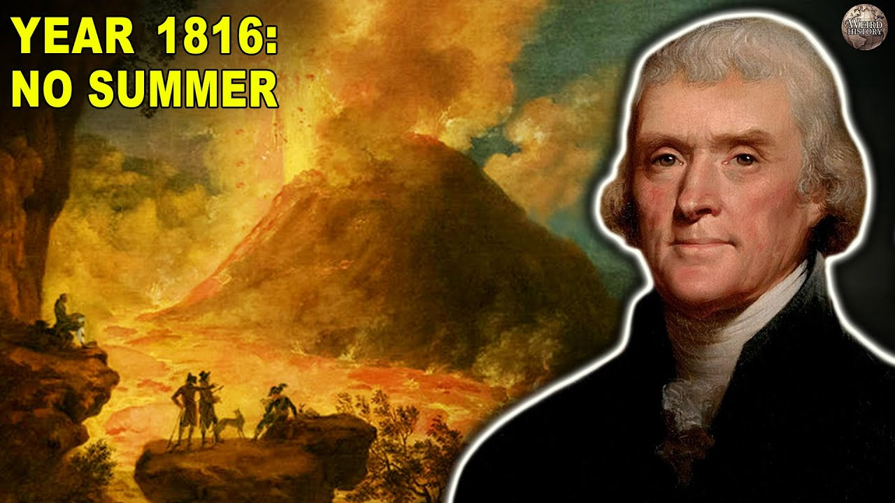 Why the Year 1816 Was the Year Without Summer