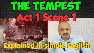The Tempest Act 1 Scene 1 | ISC Class 11 & 12 | Detailed Explanation by T S Sudhir