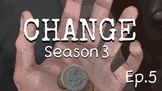 Change: A Homeless Survival Experience S3 Ep.5