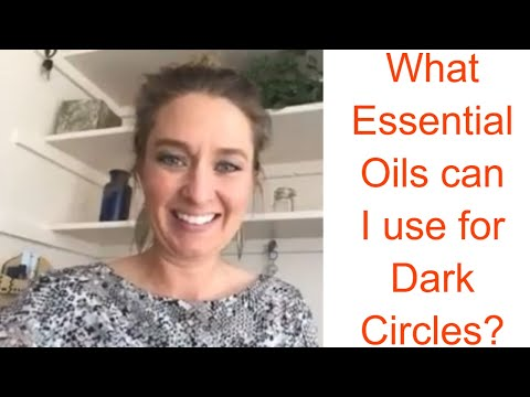 what-essential-oils-can-i-use-for-dark-circles