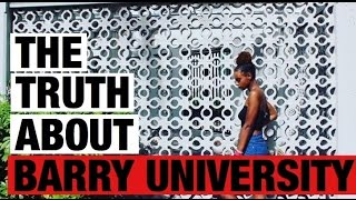 COLLEGE TALK #1: PROS OF BARRY UNIVERSITY | CHE