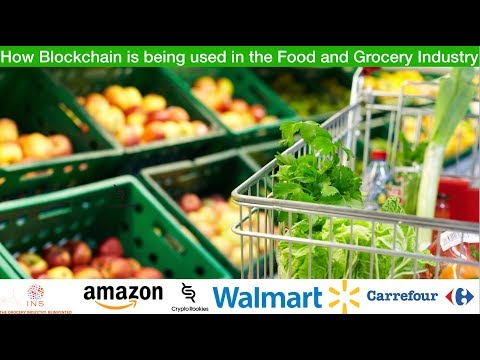 How blockchain is being used in the Grocery and Retail Market