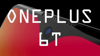 OnePlus 6T Leaked -  10 Reasons I'm Excited
