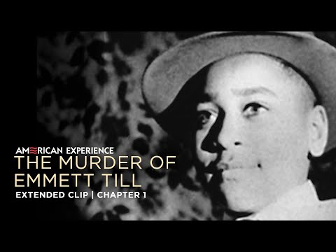 Chapter 1 | The Murder of Emmett Till | American Experience | PBS