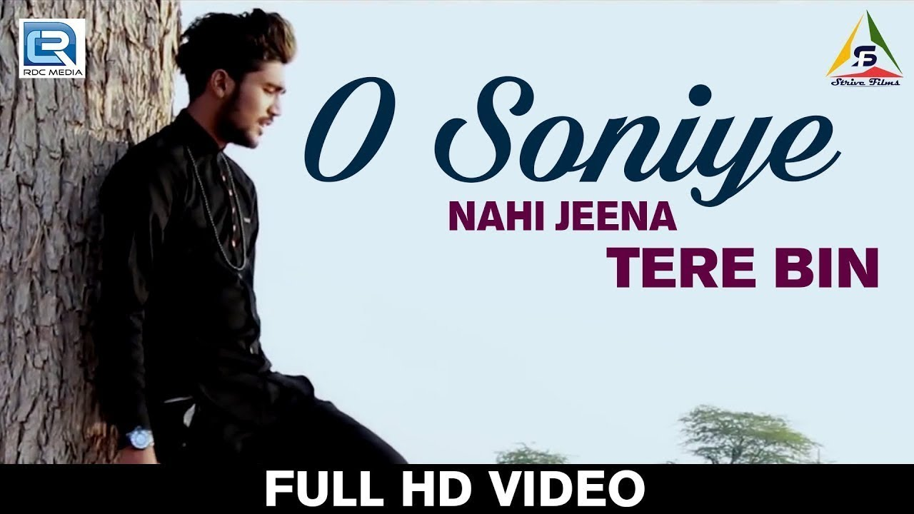 Download O Soniye Nahi Jeena Tere Bin - New Hindi Sad Song | FULL HD VIDEO | Arjun Teji | RDC Gujarati