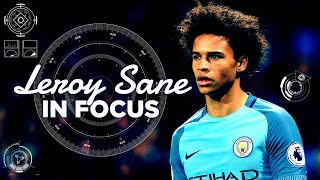 Leroy sane - skillful first season! | best bits 2016/17 | in focus