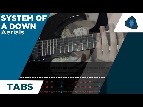 System Of A Down - Aerials (Guitar tabs)