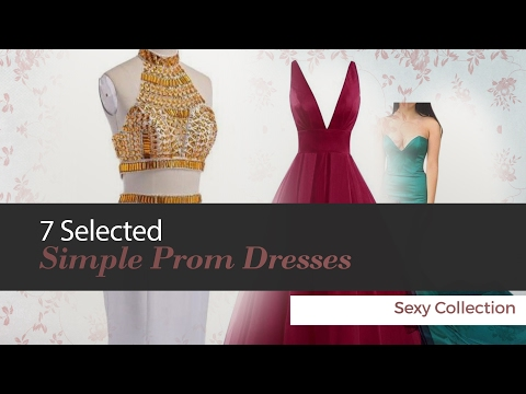 7-selected-simple-prom-dresses-sexy-collection