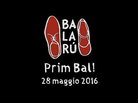 Balarù: Prim Bal! Chanter, Boire et Rire, Rire [Aftermovie] - 28 maggio 2016