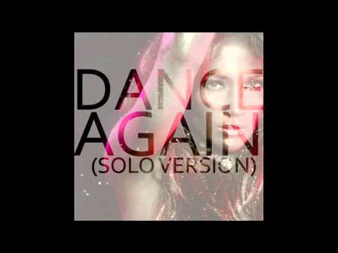Jennifer Lopez - Dance Again (Solo Version - No Pitbull) [PITCHED]