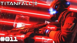 TITANFALL 2 | #011 Titan-KRIEG! | Let's Play Titanfall 2 (Deutsch/German)