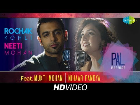 Pal Reprise | Rochak Kohli & Neeti Mohan | HD Video Song