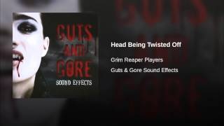 Head Being Twisted Off