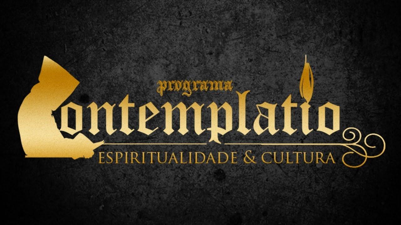Contemplatio : Espiritualidade e Cultura