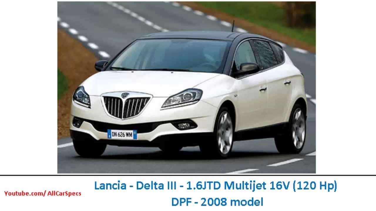 lancia - delta iii - 1.6jtd multijet 16v (120 hp) dpf - 2008 model