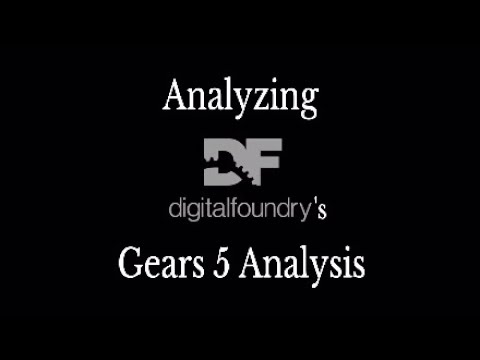 Digital Foundry's Gears 5 Analysis Was Dishonest.