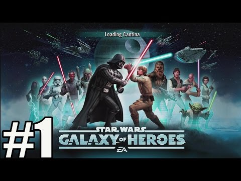 Star Wars Galaxy of Heroes – Gameplay Walkthrough Part 1 – Mobile [ HD ]