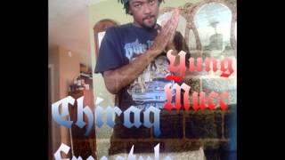 Yung Mucc ~ Chiraq (Cover) Aka HillRaq