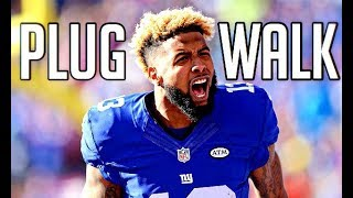 "Odell Beckham Jr. Mix - ""Plug Walk"" Ft. Rich The Kid"