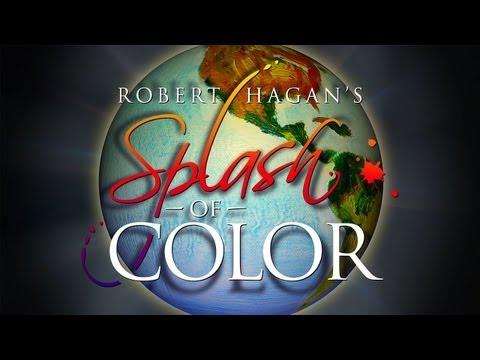 Robert Hagan's - Splash of Color