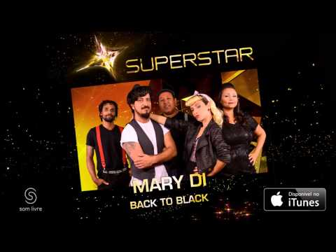 Mary Di - Back to Black (SuperStar)