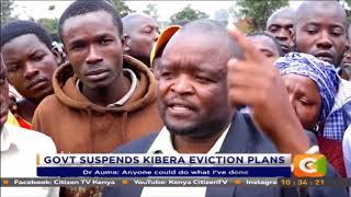 Govt suspends Kibra eviction plans #CitizenExtra