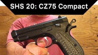 SHS: 20 CZ-75 Compact