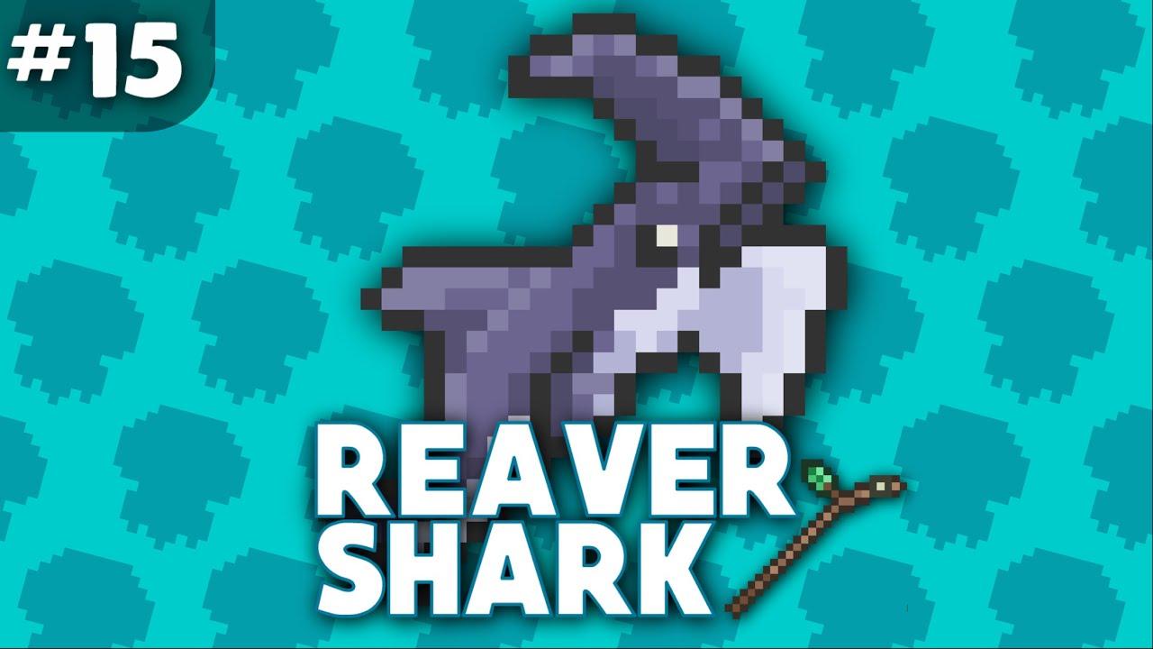 TERRARIA | TH - REAVER SHARK - ที่ขุดปลาฉลาม!